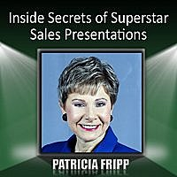 Patricia Fripp - Inside Secrets Of Superstar Sales Presentations