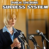 Public Speaking Success System