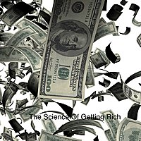 Wallace D. Wattles - The Science Of Getting Rich