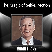Brian Tracy - The Magic Of Self-Direction