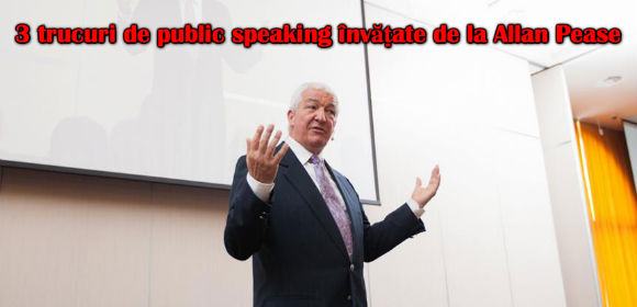 trucuri de public speaking de la Allan Pease