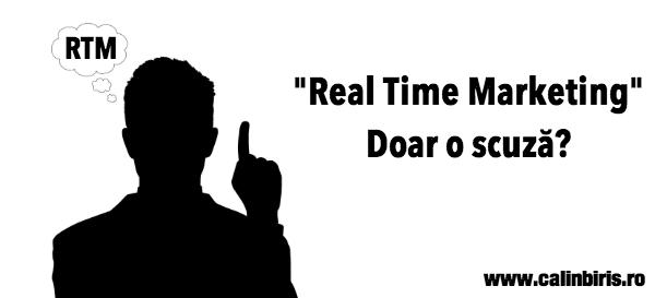 Real time marketing - doar o scuza