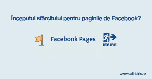 Inceputul sfarsitului paginilor de facebook