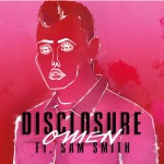 Disclosure feat Sam Smith -Omen