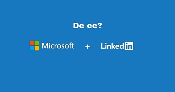 De ce Microsoft cumpara Linkedin