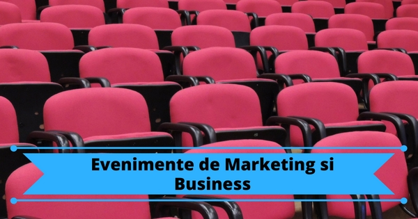 Evenimente de Marketing si business