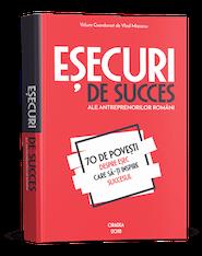 Eșecuri de succes ale antreprenorilor români