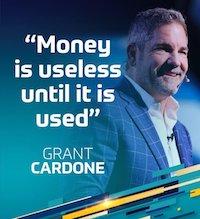 Grant Cardone Brand Minds about Money