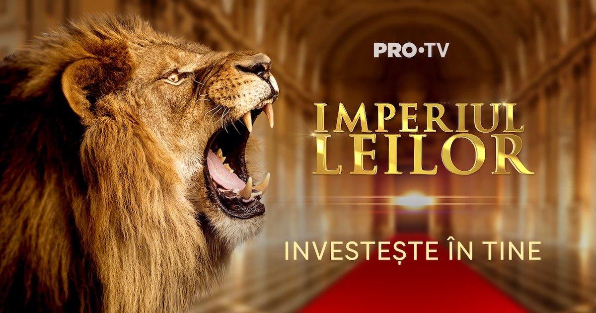 Imperiul Leilor pe PRO TV
